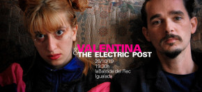 Valentina & The Electric Post