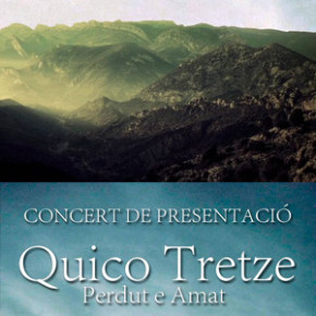 Presentació nou disc de Quico Tretze, Perdut e Amat